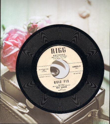 Baker, Red - Quiz Fix (RARE Novelty about the infamous 1950s Quiz Show Cheating Scandal)/Don't Quote Me - NM9/ - 45 rpm Records