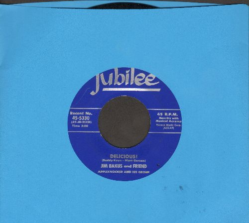 Backus, Jim & Friend - Delicious!/I Need A Vacation (HILARIOUS Novelty two-sider) - EX8/ - 45 rpm Records