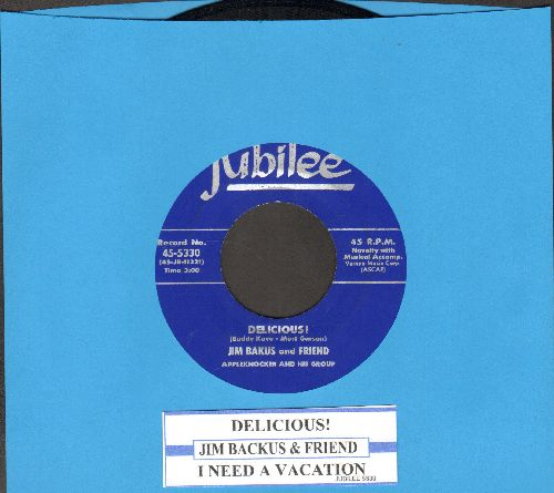 Backus, Jim & Friend - Delicious!/I Need A Vacation (Hilarious Vintage Novelty 2-sider with juke box label) - NM9/ - 45 rpm Records