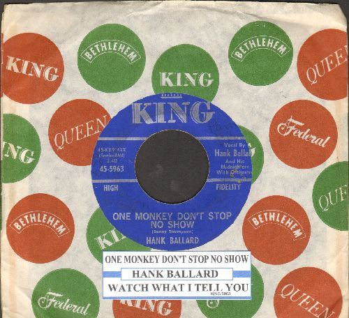 Ballard, Hank & The Midnighters - One Monkey Don't Stop No Show/Watch What I Tell You (with juke box label and vintage King company sleeve) - EX8/ - 45 rpm Records