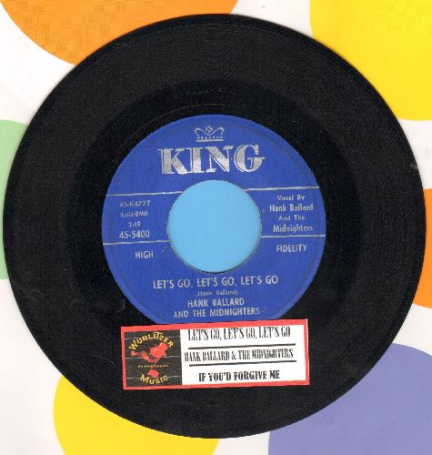 Ballard, Hank & The Midnighters - Let's Go, Let's Go, Let's Go/If You'd Forgive Me (with juke box label) - EX8/ - 45 rpm Records