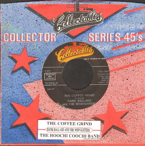 Ballard, Hank & The Midnighters - The Coffee Grind/The Hoochi Coochi Band (double-hit re-issue with company) - NM9/ - 45 rpm Records