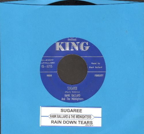 Ballard, Hank & The Midnighters - Sugaree/Rain Down Tears (with juke box label) - EX8/ - 45 rpm Records