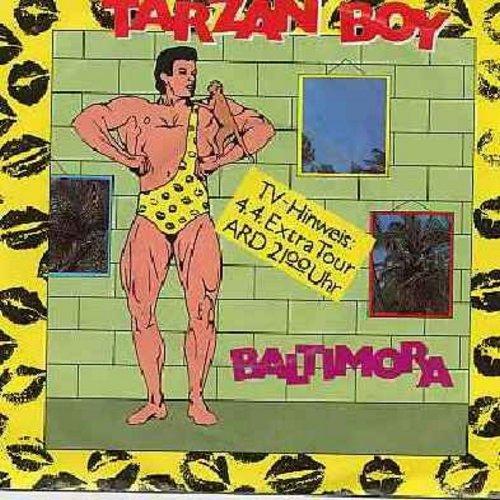 Baltimora - Tarzan Boy/Tarzan Boy (Disc Jockey Version) (German Pressing with picture sleeve) - NM9/EX8 - 45 rpm Records