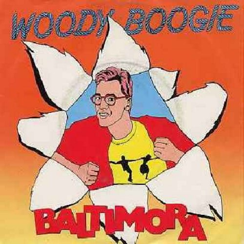 Baltimora - Woody Boogie (follow-up to the Dance Novelty -Tarzan Boy-)/Woody Boogie (Instrumental) (German Pressing with picture sleeve) - NM9/EX8 - 45 rpm Records
