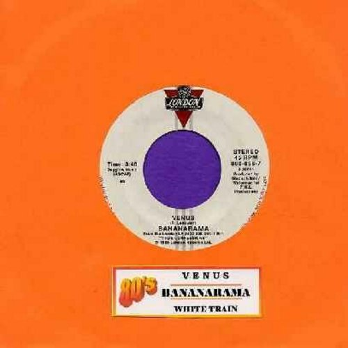 Bananarama - Venus (Baby, She's Got It!)/White Train (with juke box label) - NM9/ - 45 rpm Records