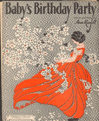 Ronell, Ann - Baby's Birthday Party - Vintage 1930 SHEET MUSIC - VG7/ - Sheet Music