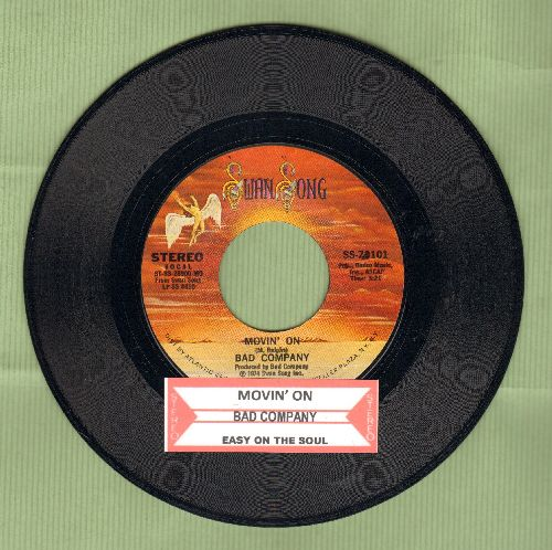 Bad Company - Movin' On/Easy On My Sould (with juke box label) - NM9/ - 45 rpm Records