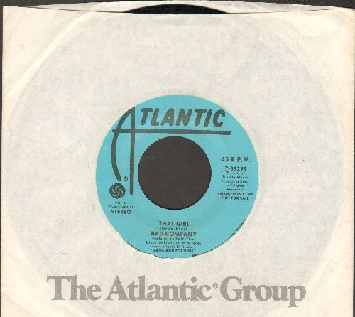 Bad Company - That Girl (double-A-sided DJ advance pressing with Atlantic company sleeve) - NM9/ - 45 rpm Records