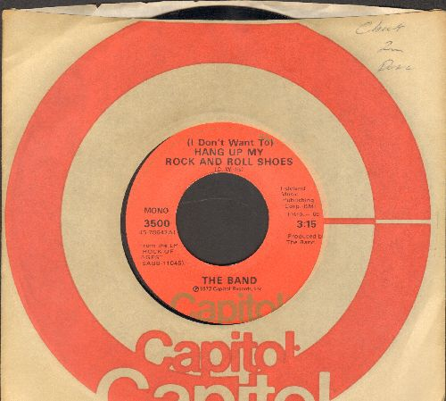Band - (I Don't Want To) Hang Up My Rock And Roll Shoes/Caledonia Mission (with Capitol company sleeve) - EX8/ - 45 rpm Records