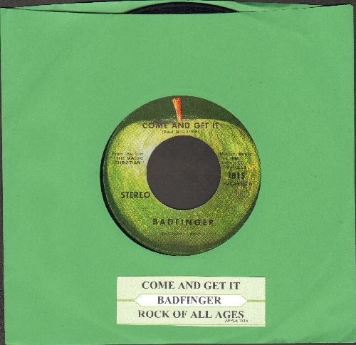 Badfinger - Come And Get It/Rock Of All Ages (with juke box label) - VG7/ - 45 rpm Records