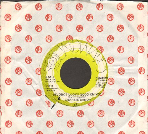 Bandy, Charlie - Divorce Looks Good On You/To Make A Short Story Long (with company sleeve) - NM9/ - 45 rpm Records