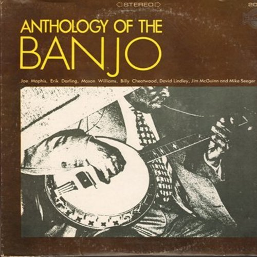 Williams, Mason, David Lindley, Mike Seeger, others - Anthology Of The Banjo: Banjo Hello, Mad Mountain Medley, Banjo Workout, Cripple Creek, Rumblin' On (Vinyl STEREO LP record) - NM9/EX8 - LP Records