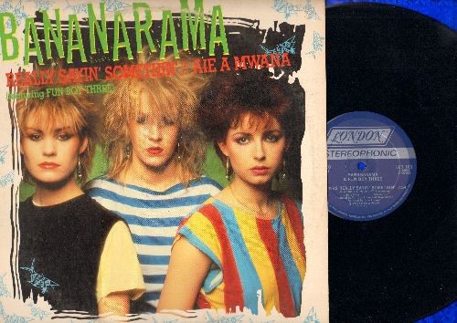 Bananarama - He Was Really Saying Somethin' (7:54)/Aie Mwana (7:54)/Aie A Mwana (Dub Mix 4:38) (12 inch vinyl Maxi Single with picture cover, DJ advance pressing) - NM9/EX8 - LP Records