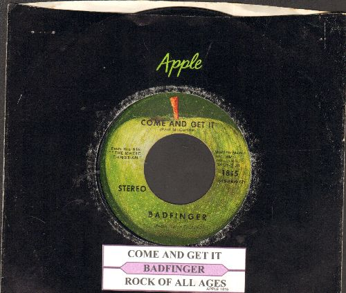 Badfinger - Come And Get It/Rock Of All Ages (with juke box label and Apple company sleeve) - EX8/ - 45 rpm Records