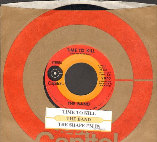 Band - Time To Kill/The Shape I'm In (with juke box label and Capitol company sleeve) - NM9/ - 45 rpm Records