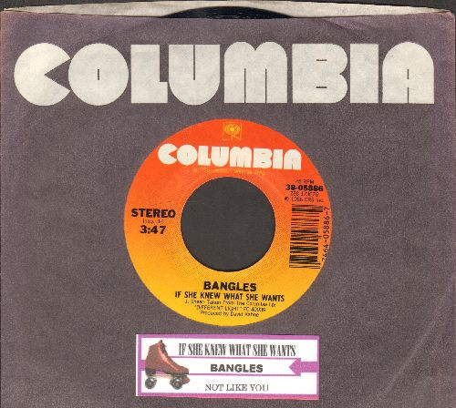 Bangles - If She Knew What She Wants/Not Like You (with juke box labe and Columbia company sleeve) - NM9/ - 45 rpm Records