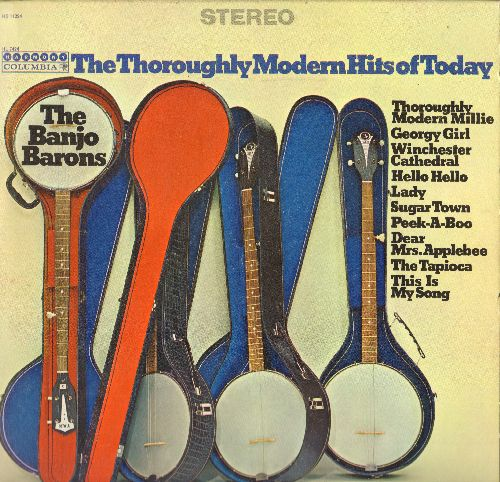 Banjo Barons - The Thoroughly Modern Hits Of Today: Georgy Girl, Sugar Town, Winchester Cathedral (Vinyl STEREO LP record) - NM9/EX8 - LP Records