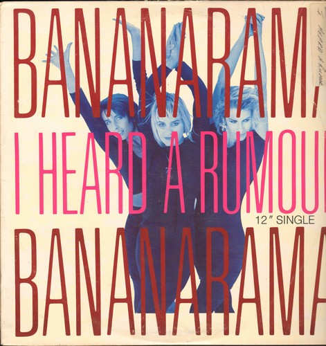 Bananarama - I Heard A Rumour (4 different Dance Club Versions)/Clean Cut Boy (12 inch vinyl Maxi record with picture cover) - EX8/EX8 - Maxi Singles