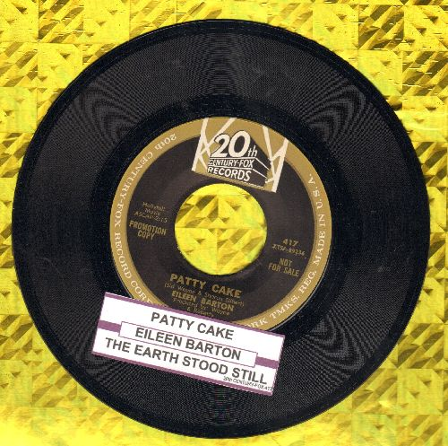 Barton, Eileen - Patty Cake/The Earth Stood Still (DJ advance pressing with juke box label) - NM9/ - 45 rpm Records