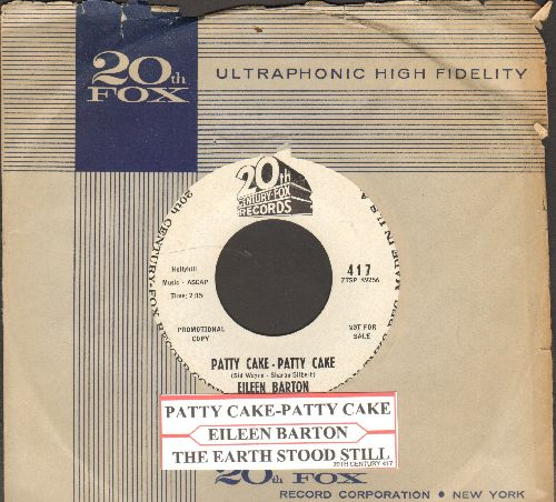 Barton, Eileen - Patty Cake/The Earth Stood Still (DJ advance pressing with juke box label and vintage company sleeve) - NM9/ - 45 rpm Records