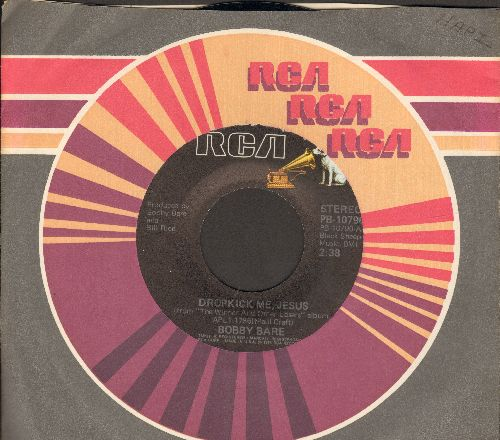 Bare, Bobby - Baby Wants To Boogie/Dropkick Me, Jesus (with RCA company sleeve) - NM9/ - 45 rpm Records