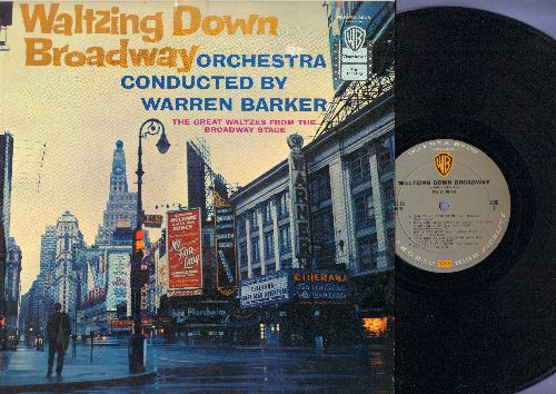 Barker, Warren & His Orchestra - Waltzing Down Broadway: Show Me, Oh What A Beautiful Morning, The Girl That I Marry, Wunderbar (Vinyl MONO LP record) - NM9/NM9 - LP Records