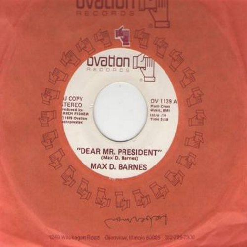 Barnes, Max D. - Dear Mr. President (Open Letter to President Jimmy Carter)/Patricia - VG7/ - 45 rpm Records