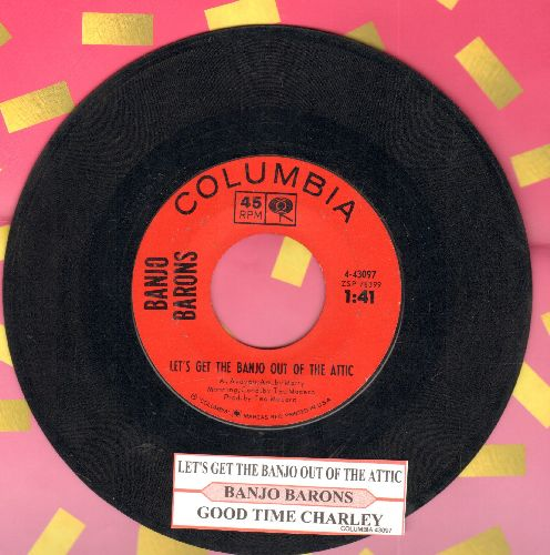 Banjo Barons - Good Time Charley/Let's Get The Banjo Out Of The Attic (with juke box label) - EX8/ - 45 rpm Records