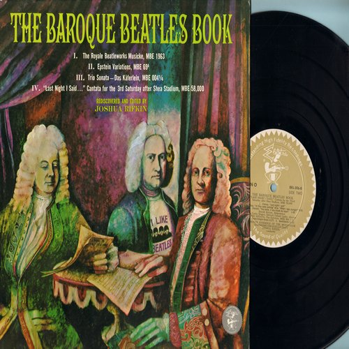 Baroque Ensemble Of The Merseyside Kammermusikgesellschaft - The Baroque Beatles Book - Rediscovered and edited by Joshua Rifkin (Vinyl MONO LP record) - M10/NM9 - LP Records
