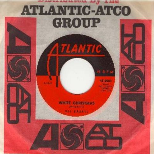 Barrel, Vic - White Christmas/Footing (with Atlantic company sleeve) - EX8/ - 45 rpm Records