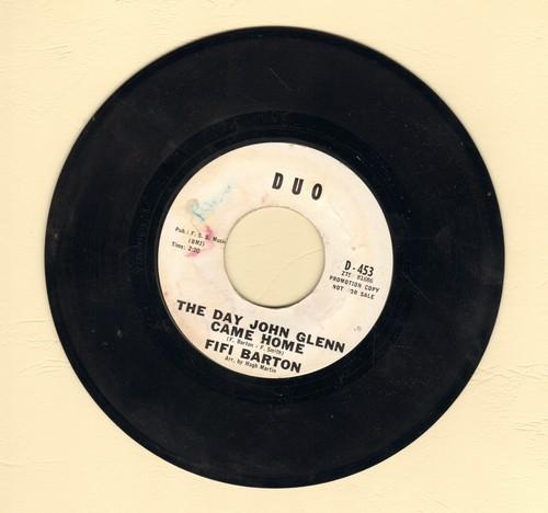 Barton, Fifi - The Day John Glenn Came Home/When Tommy Talks To Me (DJ advance pressing) - EX8/ - 45 rpm Records