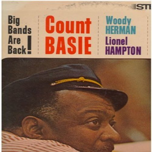Basie, Count, Woody Herman, Lionel Hampton - Big Bands Are Back!: Square At A Round Table, Lullaby Of Birdland, Swinging Shepherd Blues, Starry Night (Vinyl STEREO LP record) - M10/EX8 - LP Records