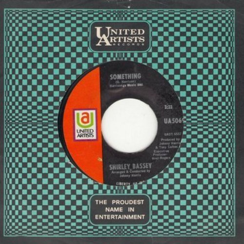 Bassey, Shirley - Something/What Are You Doing The Rest Of Your Life? (with United Artists company sleeve) - NM9/ - 45 rpm Records