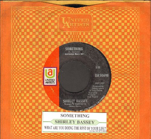 Bassey, Shirley - Something/What Are You Doing The Rest Of Your Life? (with juke box label and United Artists company sleeve) - NM9/ - 45 rpm Records