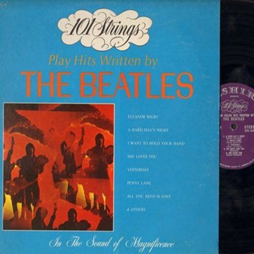 101 Strings - Million Seller Hits Written By The Beatles: Eleanor Rigby, A Hard Day's Night, I Want To Hold Your Hand, She Loves You, Penny Lane (Vinyl STEREO LP record) - M10/EX8 - LP Records