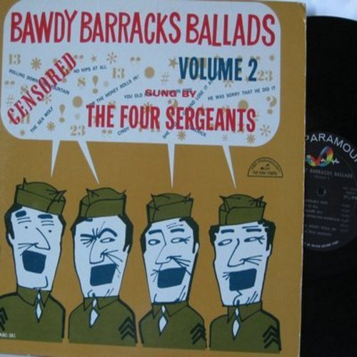 Four Sergeants - Bawdy Barracks Ballads Vol. 2: The Chandler's Wife, No Nips At All, Limericks, I Wanted Wings, Guantanamo Bay (Vinyl MONO LP record) - EX8/EX8 - LP Records