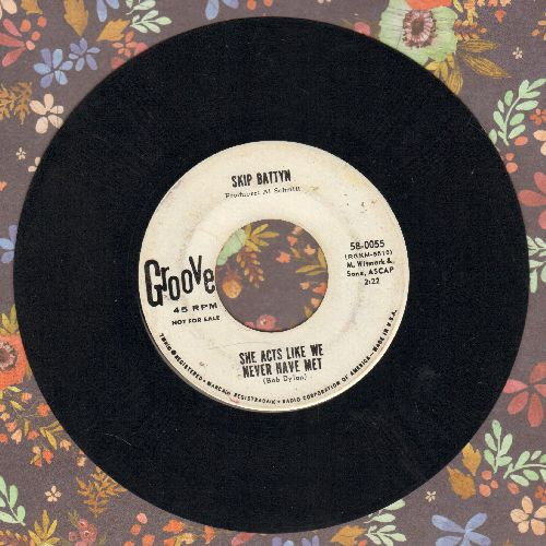 Battyn, Skip - Searchin'/She Acts Like We Never Have Met (DJ advance pressing) - NM9/ - 45 rpm Records