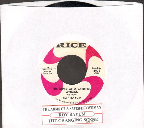 Bayum, Roy - The Arms Of The Satisfied Woman/The Changing Scene (with juke box label) - NM9/ - 45 rpm Records