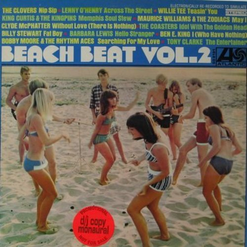 Moore, Bobby & The Rhythm Aces, Barbara Lewis, Clovers, Ben E. King, others - Beach Beat Vol. 2: Hello Stranger, Fat Boy, Idol With The Golden Head, I (Who Have Nothing), Nip Sip (Vinyl MONO LP record, DJ advance pressing) - M10/EX8 - LP Records