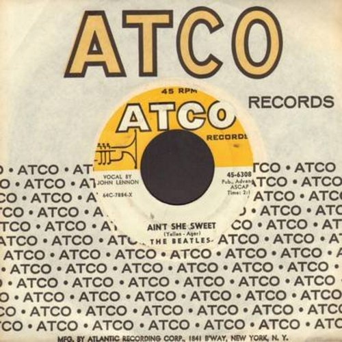 Beatles - Ain't She Sweet/Nobody's Child (with juke box label and Atco company sleeve) - EX8/ - 45 rpm Records
