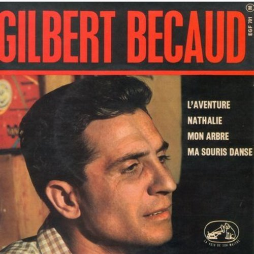 Becaud, Gilbert - L'aventure/Nathalie/Mon Arbre/Ma Souris Danse (Vinyl EP record with picture cover, French Pressing, sung in French) - EX8/EX8 - 45 rpm Records