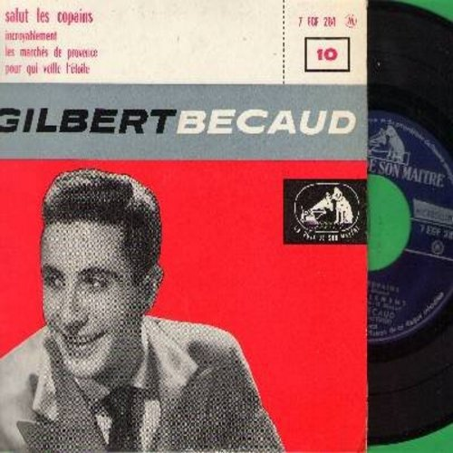 Becaud, Gilbert - Salut Les Copains/Incroyablement/Les Marches De Provence/Pour Qui Veille L'etoile (Vinyl EP record with picture cover, French Pressing) - NM9/EX8 - 45 rpm Records
