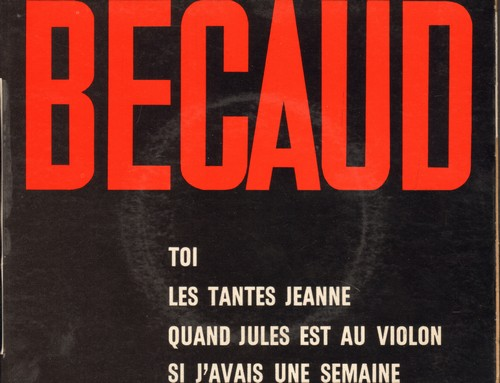 Becaud, Gilbert - Toi/Les Tantes Jeanne/Quand Jules Est Au Violon/Si J'avais Une Semaine (vinyl EP record with picture cover, French Pressing, sung in French) - NM9/EX8 - 45 rpm Records