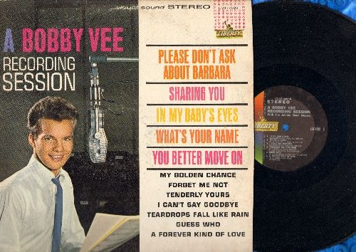 Vee, Bobby - A Bobby Vee Recording Session: Please Don't Ask About Barbara, Forget Me Not, What's Your Name (Vinyl STEREO LP record) - VG7/VG7 - LP Records