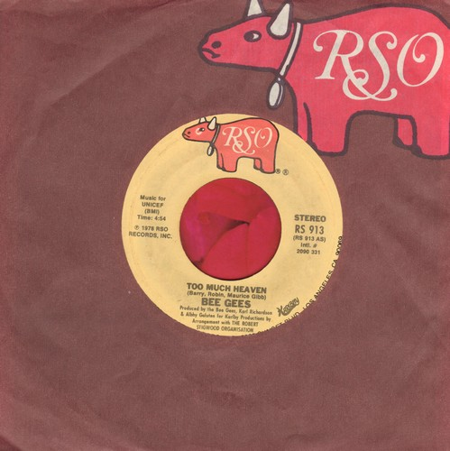 Bee Gees - Too Much Heaven/Rest Your Love On Me (with RSO company sleeve) - EX8/ - 45 rpm Records