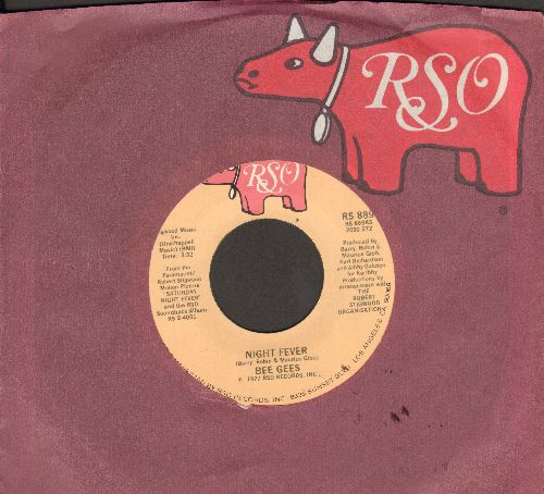 Bee Gees - Night Fever (DISCO FAVORITE!)/Down The Road (with RSO company sleeve) - EX8/ - 45 rpm Records