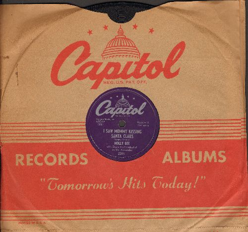 Bee, Molly - I Saw Mommy Kissing Santa Claus/Willy Claus (RARE 10 inch 78 rpm record with vintage Capitol company sleeve) - NM9/ - 78 rpm