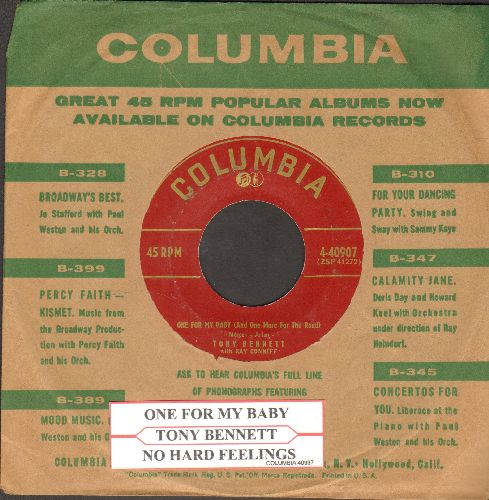 Bennett, Tony - One For My Baby (And One More For The Road)/No Hard Feelings (burgundy label first issue with juke box label and vintage Columbia company sleeve)) - EX8/ - 45 rpm Records