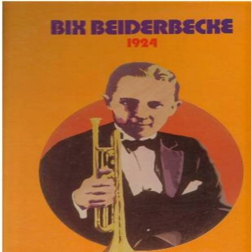 Beiderbecke, Bix - Bix Beiderbecke 1924: Tiger Rag, Fidgety Feet, Jazz Me Blues, Riverboat Shuffle, Susie, Big Boy, Tia Juana (Vinyl MONO LP record, reissue of vintage recordings) - NM9/NM9 - LP Records